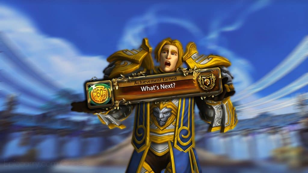 Wow Shadowlands – What To Do At Level 60?