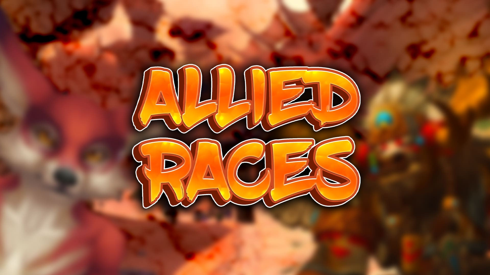 How Will Allied Races Work In Shadowlands?