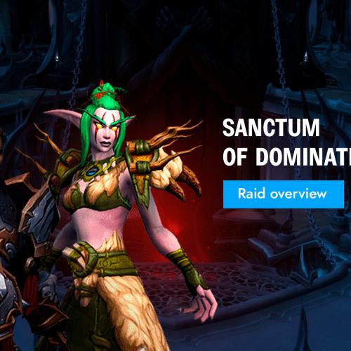 Sanctum of Domination Raid Overview - Epiccarry