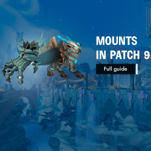 New Mounts in 9.1: Full Guide